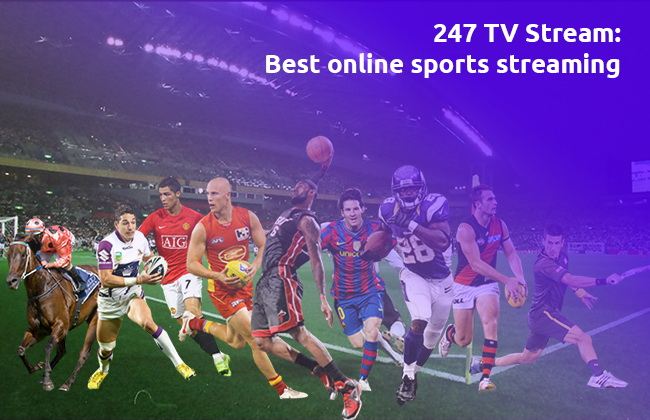 247 TV Stream: sports streaming